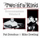Two of a Kind: Groovemasters, Volume 8
