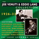 The Joe Venuti & Eddie Lang Collection: 1926-33