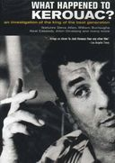 Jack Kerouac - What Happened To Kerouac?: An