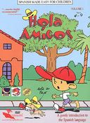 Hola Amigos: Spanish Made Easy for Children,