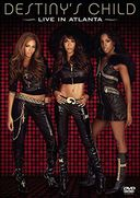Destiny's Child - Live In Atlanta