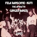 Fela - Live With Ginger Baker