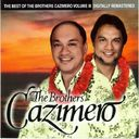 The Best of the Brothers Cazimero, Volume III
