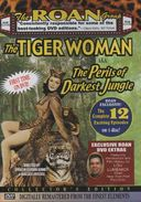 The Tiger Woman: Perils of the Darkest Jungle