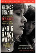 Heart - Kicking & Dreaming: A Story of Heart,