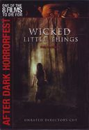 Wicked Little Things (Widescreen) (Unrated