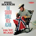 The South Shall Rise Again / You're Blasé
