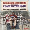 Come to the Fair / Here Comes the Mississippi