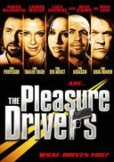 The Pleasure Drivers - What Drives You?