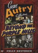 Gene Autry Collection - Beyond the Purple Hills
