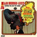 Allan Sherman: Live!!! (Hoping You Are the Same.)