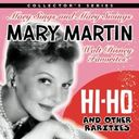 Hi-Ho and Other Rarities: Mary Sings and Mary
