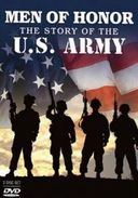 Men Of Honor - The Story Of The U.S. Army: The