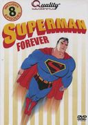 Superman - Superman Forever: 8 Episode Collection