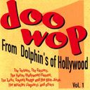 Doo-Wop Dolphin's of Hollywood, Volume 1