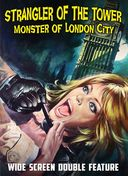 Strangler of the Tower / Monster of London City