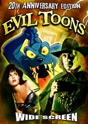 Evil Toons (20th Anniversary Edition) (Widescreen)
