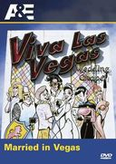 A&E: Married in Vegas - The Viva Las Vegas