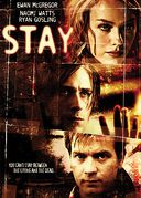 Stay (Widescreen & Full Screen)