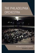 The Philadelphia Orchestra: An Annotated