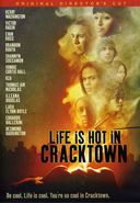 Life is Hot in Cracktown (Original Director's Cut)