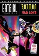 Batgirl: Year One / The Batman Adventures: Mad