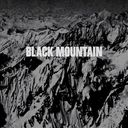Black Mountain [10th Anniversary Deluxe Edition]