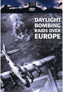 The War File - Daylight Bombing Raids Over Europe