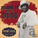 Blame It on the Dogg: The Swamp Dogg Anthology