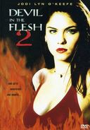 Devil in the Flesh / Devil in the Flesh 2 (2-DVD)