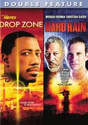 Drop Zone / Hard Rain