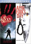 My Bloody Valentine / April Fools Day