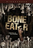 Bone Eater (Widescreen)