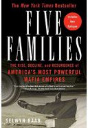 Five Families: The Rise, Decline, And Resurgence