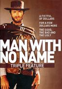 The Man with No Name Triple Feature (A Fistful of