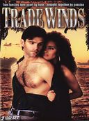 Trade Winds (2-DVD)