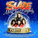 Merry Xmas Everybody: Slade Party Hits