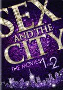 Sex and the City / Sex and the City 2