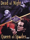Dead of Night / Queen of Spades (2-DVD)