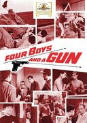 Four Boys and a Gun (Full Screen)