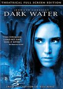 Dark Water (Full Screen)