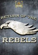 Return of the Rebels (Full Screen)