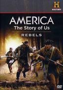 America: The Story of Us, Volume 1 - Rebels /