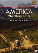 America: The Story of Us, Volume 2 - Westward /