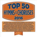 Top 50 Hymns and Choruses 2016 (3-CD)
