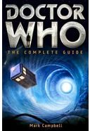 Doctor Who - The Complete Guide