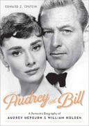 Audrey and Bill: A Romantic Biography of Audrey