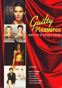 Guilty Pleasures: Movies for the Desperate