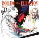 Bolling Plays Ellington, Volume 1