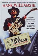 Hank Williams Jr. - Full Access at Home and in
